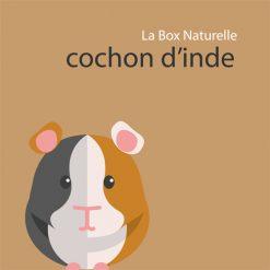 La Box Naturelle pour cochon d'Inde
